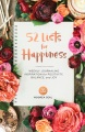 Product 52 Lists for Happiness: Weekly Journaling Inspiration for Positivity, Balance, and Joy