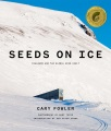 Product Seeds on Ice