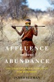 Product Affluence Without Abundance