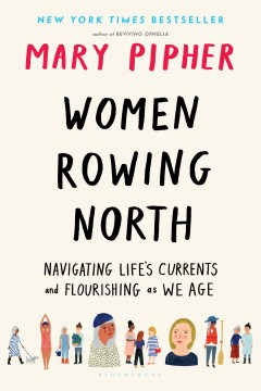 Product Women Rowing North: Navigating Life's Currents and Flourishing As We Age