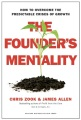 Product The Founder's Mentality: How to Overcome the Predictable Crises of Growth
