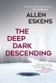 Product The Deep Dark Descending
