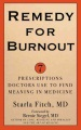 Product Remedy for Burnout