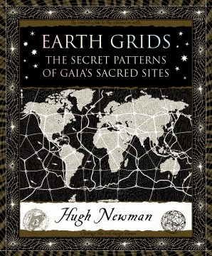 Product Earth Grids: The Secret Patterns of Gaia's Sacred Sites