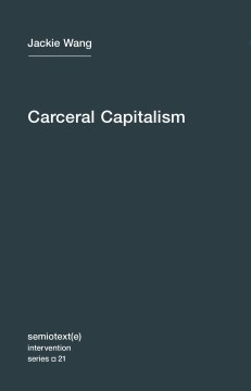 Product Carceral Capitalism