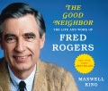 Product The Good Neighbor: The Life and Work of Fred Rogers, PDF on Final Disc