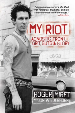 Product My Riot: Agnostic Front, Grit, Guts & Glory