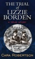 Product The Trial of Lizzie Borden: A True Story