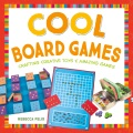 Product Cool Board Games: Crafting Creative Toys & Amazing Games