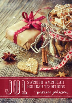 Product Jul: Swedish American Holiday Traditions