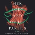 Product Her Body and Other Parties: Stories