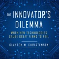 Product The Innovator's Dilemma: When New Technologies Cause Great Firms to Fail