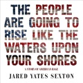 Product The People Are Going to Rise Like the Waters upon