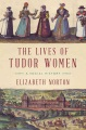 Product The Hidden Lives of Tudor Women