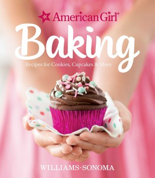 Product American Girl Baking: Recipes for Cookies, Cupcakes & More