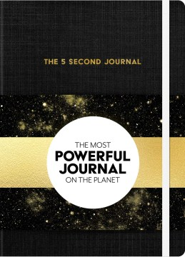 Product The 5 Second Journal: The Fastest Way to Slow Down, Power Up, and Get Sh*t Done!