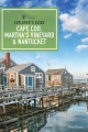Product Explorer's Guide Cape Cod, Martha's Vineyard, & Na