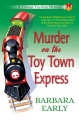 Product Murder on the Toy Town Express