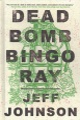 Product Deadbomb Bingo Ray