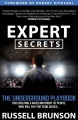 Product Expert Secrets: The Underground Playbook to Find Your Message, Build a Tribe, and Changing the World