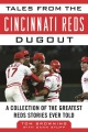 Product Tales from the Cincinnati Reds Dugout
