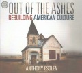 Product Out of the Ashes: Rebuilding American Culture
