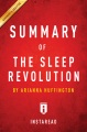 Product Summary of the Sleep Revolution: Includes Analysis