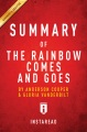 Product Summary of the Rainbow Comes and Goes: Includes Analysis