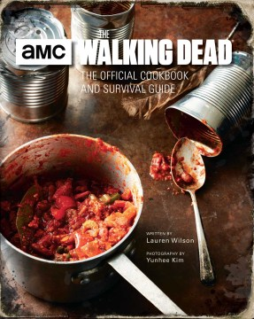 Product The Walking Dead: The Official Cookbook and Survival Guide