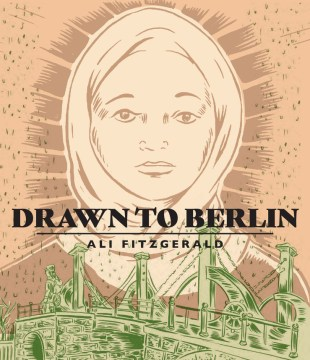 Product Drawn to Berlin: Comic Workshops in Refugee Shelters and Other Stories from a New Europe
