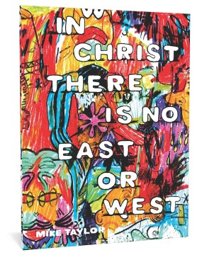 Product In Christ There Is No East or West