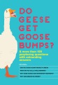 Product Do Geese Get Goose Bumps?