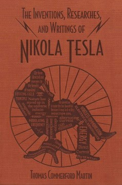 Product The Inventions, Researches, and Writings of Nikola Tesla
