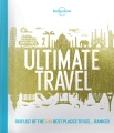 Product Lonely Planet Ultimate Travel: Our List of the 500 Best Places to See--Ranked