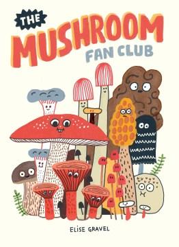 Product The Mushroom Fan Club