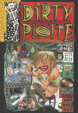 Product Dirty Plotte: The Complete Julie Doucet