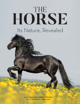 Product The Horse: Its Nature, Revealed