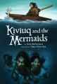 Product Kiviuq and the Mermaids