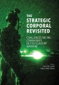 Product Strategic Corporal Revisited: Challenges Facing Combatants in 21st-century Warfare