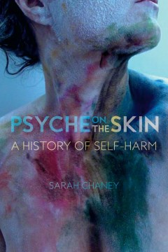 Product Psyche on the Skin: A History of Self-Harm