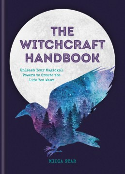 Product The Witchcraft Handbook: Unleash Your Magical Powers to Create the Life You Want