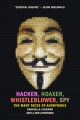 Product Hacker, Hoaxer, Whistleblower, Spy