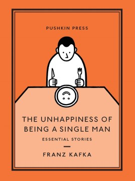 Product The Unhappiness of Being a Single Man: Essential Stories