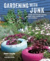 Product Gardening With Junk