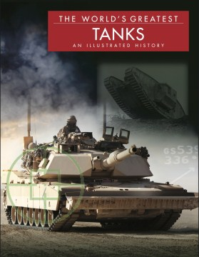 Product The World's Greatest Tanks: An Illustrated History