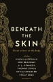 Product Beneath the Skin: Great Writers on the Body
