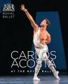 Product Carlos Acosta at the Royal Ballet