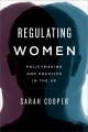Product Regulating Women: Policymaking and Practice in the UK