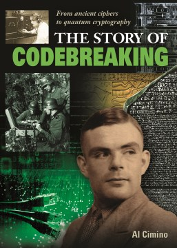 Product The Story of Codebreaking: From Ancient Ciphers to Quantum Cryptography