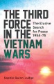 Product The Third Force in the Vietnam Wars